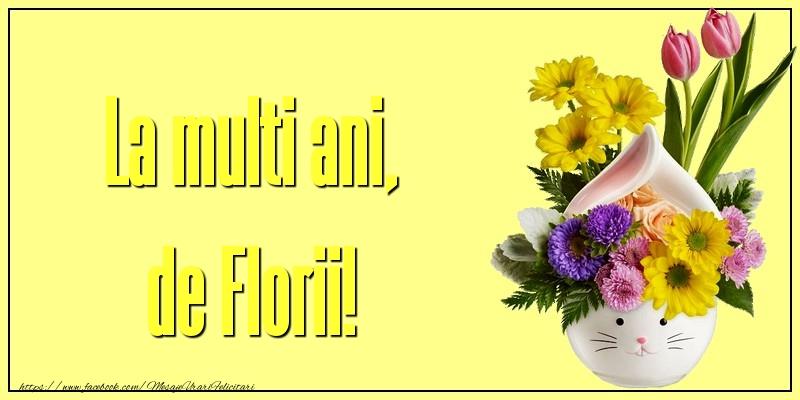 La multi ani, de Florii!