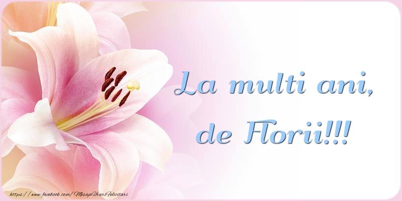 La multi ani, de Florii!!!