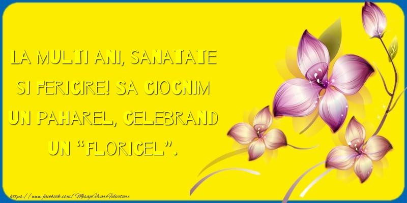 Mesaje de Florii - La multi ani, sanatate si fericire! - mesajeurarifelicitari.com