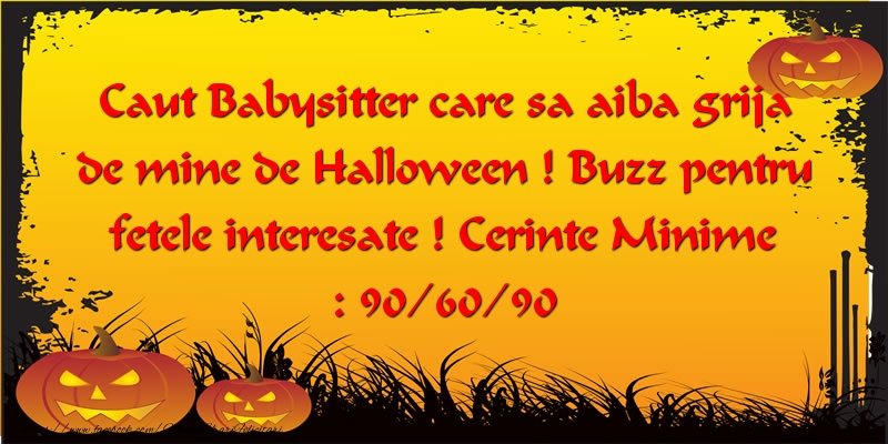 Caut Babysitter care sa aiba grija de mine de Halloween