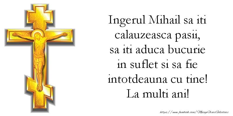 Ingerul Mihail sa iti calauzeasca pasii