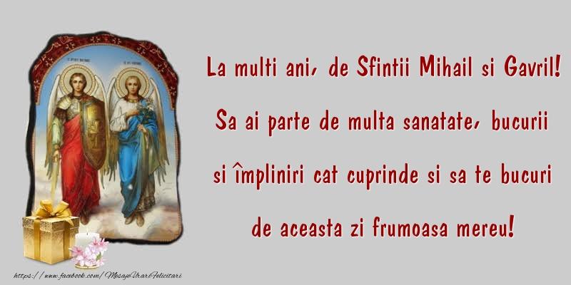 La multi ani, de Sfintii Mihail si Gavril!!!