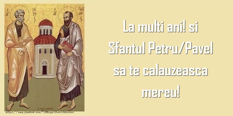 Sfantul Petru/Pavel sa te calauzeasca mereu