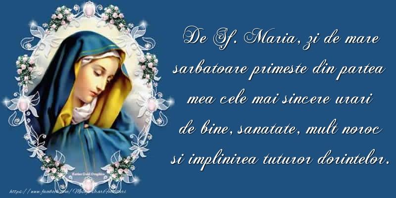 De Sf. Maria, zi de mare sarbatoare