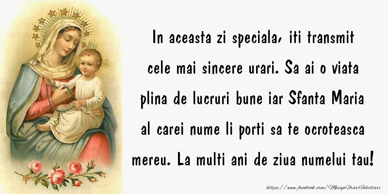 Mesaje de Sfanta Maria - In aceasta zi speciala, iti transmit cele mai sincere urari - mesajeurarifelicitari.com
