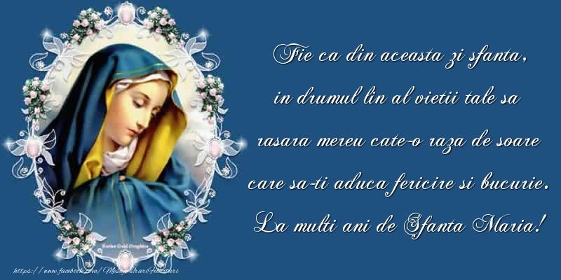 La multi ani de Sfanta Maria
