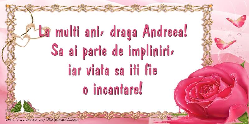 Mesaje de Sfantul Andrei - La multi ani, draga Andreea! Sa ai parte de impliniri, iar viata sa iti fie o incantare! - mesajeurarifelicitari.com