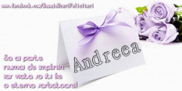 La multi ani, draga Andreea! Sa ai parte numai de impliniri