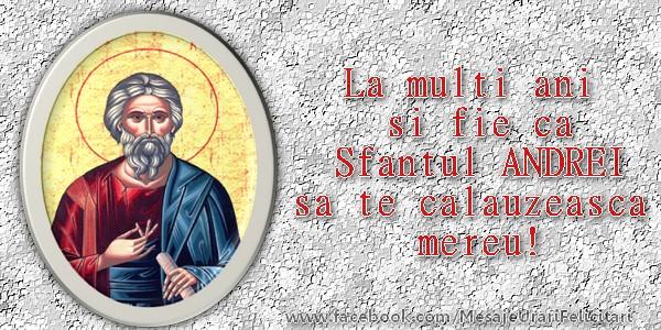 Mesaje de Sfantul Andrei - La multi ani si fie ca Sfantul ANDREI sa te calauzeasca mereu! - mesajeurarifelicitari.com