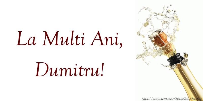 La Multi Ani, Dumitru!