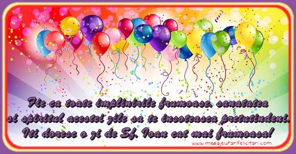 Mesaje de Sfantul Ioan - La multi ani de ziua numelui, Ioan! - mesajeurarifelicitari.com