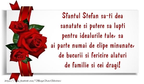 Cele mai frumoase mesaje felicitari de Sfantul Stefan