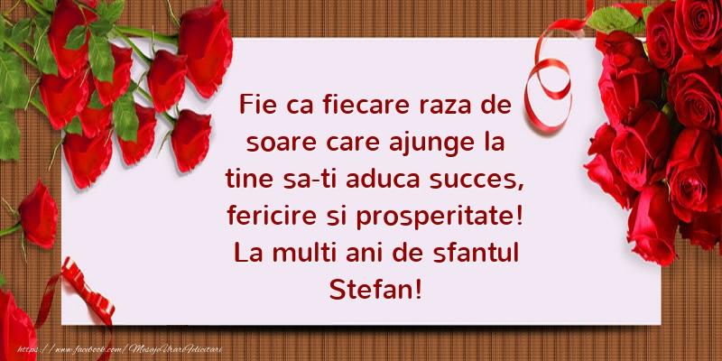 Mesaje de Sfantul Stefan - La multi ani de sfantul Stefan! - mesajeurarifelicitari.com