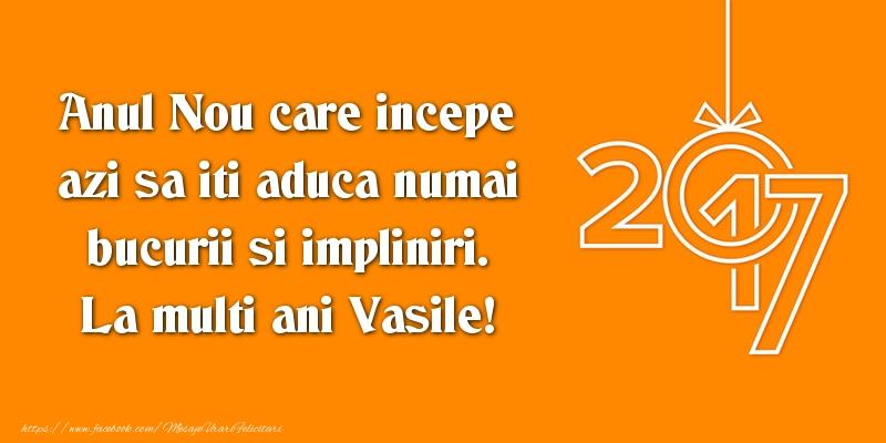 Mesaje de Sfantul Vasile - Anul Nou care incepe azi sa iti aduca numai bucurii si impliniri. La multi ani Vasile - mesajeurarifelicitari.com