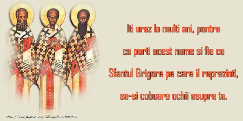 Sfantul Grigore pe care il reprezinti, sa-si coboare ochii asupra ta