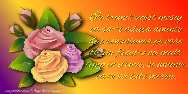 Mesaje Ziua indragostitilor - Iti trimit acest mesaj ca sa-ti aduca aminte de promisiunea - mesajeurarifelicitari.com