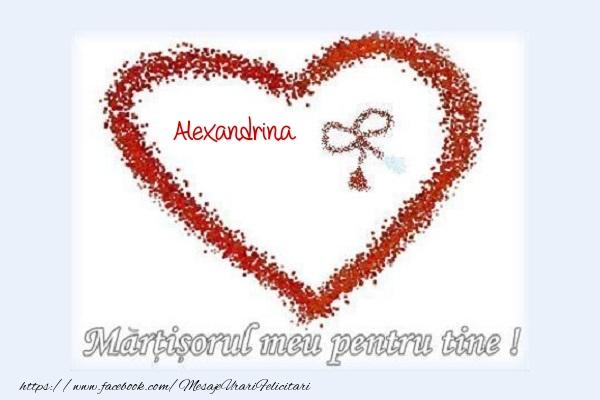 Felicitari de 1 Martie - Martisorul meu pentru tine Alexandrina
