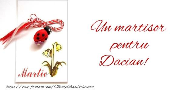 Felicitari de 1 Martie - Un martisor pentru Dacian!