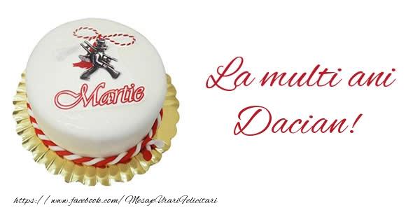 Felicitari de 1 Martie - 1 martie La multi ani  Dacian!