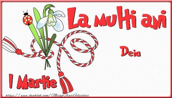 Felicitari de 1 Martie - 1 Martie, La multi ani Deia. Cu drag