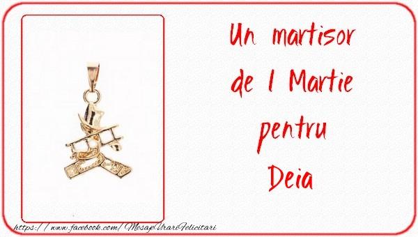 Felicitari de 1 Martie - Un martisor pentru Deia