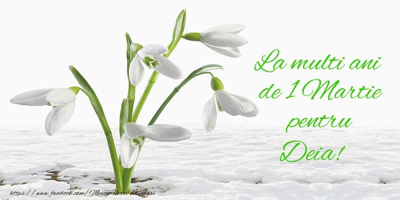Felicitari de 1 Martie - La multi ani de 1 Martie pentru Deia!