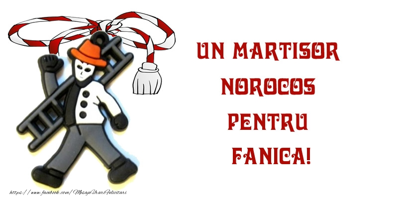 Felicitari de 1 Martie - Un martisor norocos pentru Fanica!