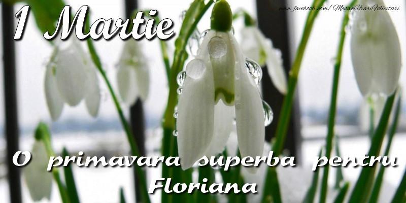 Felicitari de 1 Martie - O primavara superba pentru Floriana