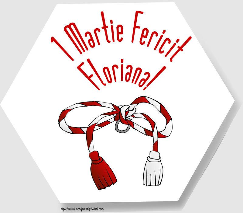 Felicitari de 1 Martie - 1 Martie Fericit Floriana!
