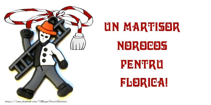 Felicitari de 1 Martie - Un martisor norocos pentru Florica!