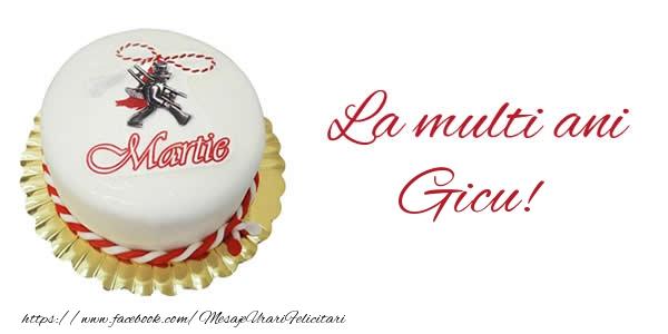 Felicitari de 1 Martie - 1 martie La multi ani  Gicu!