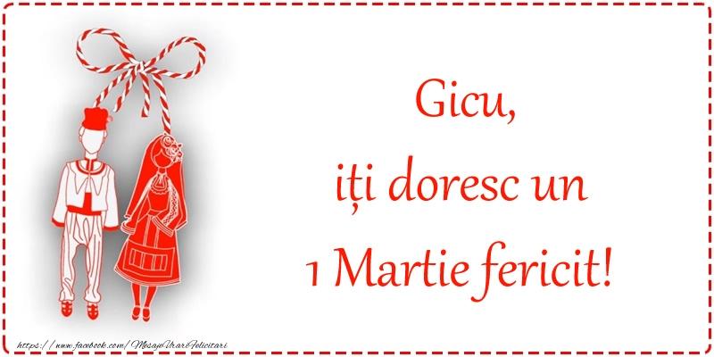 Felicitari de 1 Martie - Gicu, iți doresc un 1 Martie fericit!