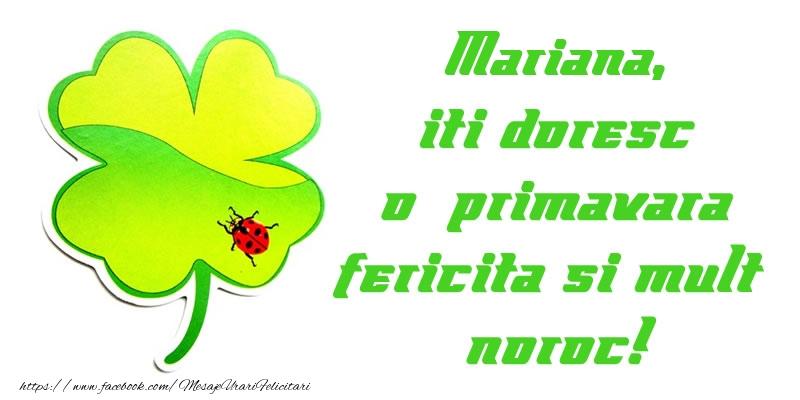 Felicitari de 1 Martie - Mariana iti doresc o primavara fericita si mult noroc!