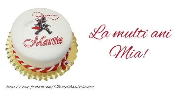 Felicitari de 1 Martie - 1 martie La multi ani  Mia!