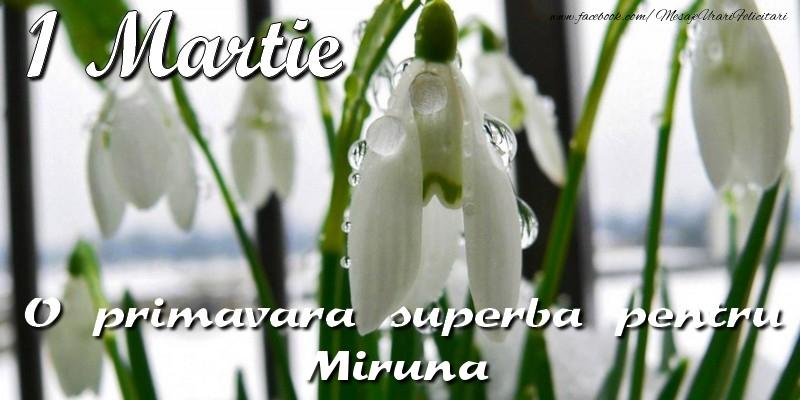 Felicitari de 1 Martie - O primavara superba pentru Miruna