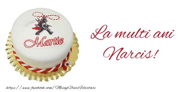 Felicitari de 1 Martie - 1 martie La multi ani  Narcis!