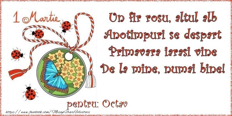 Felicitari de 1 Martie - Un fir rosu, altul alb ... Pentru Octav!