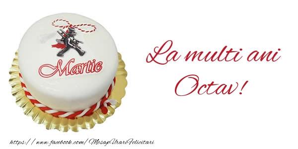 Felicitari de 1 Martie - 1 martie La multi ani  Octav!