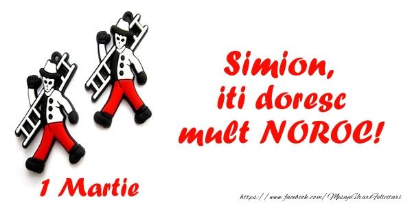 Felicitari de 1 Martie - Simion iti doresc mult NOROC!