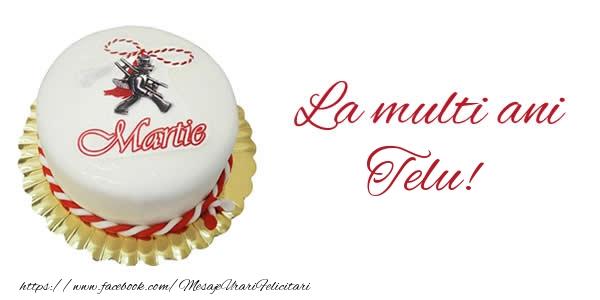 Felicitari de 1 Martie - 1 martie La multi ani  Telu!