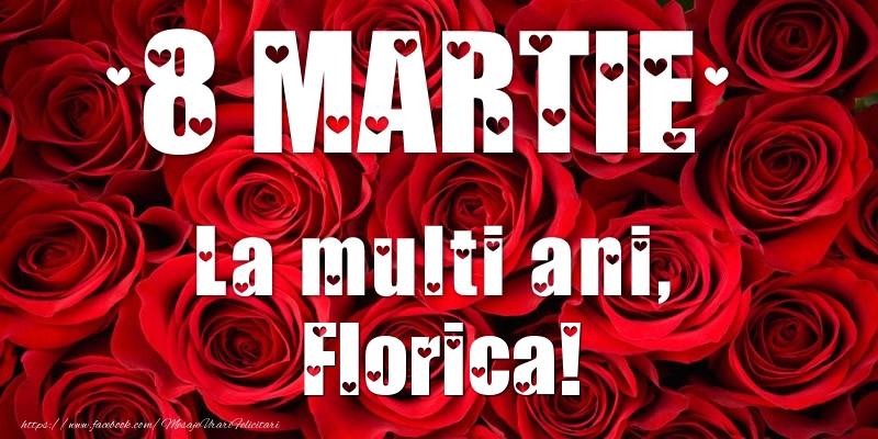 Felicitari de 8 Martie - 8 Martie La multi ani, Florica!