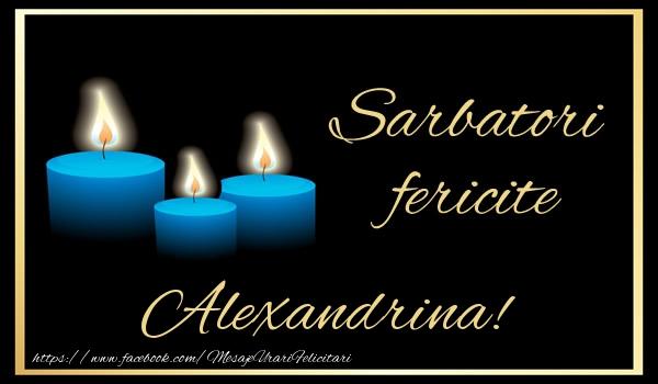 Felicitari de Anul Nou - Sarbatori fericite Alexandrina!