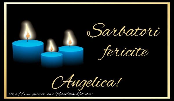 Felicitari de Anul Nou - Sarbatori fericite Angelica!