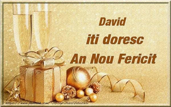 Felicitari de Anul Nou - David iti urez un An Nou Fericit