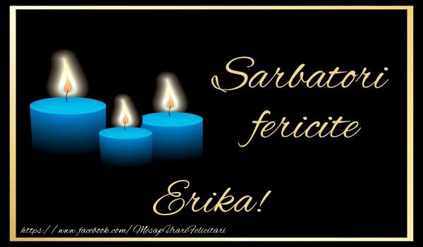 Felicitari de Anul Nou - Sarbatori fericite Erika!