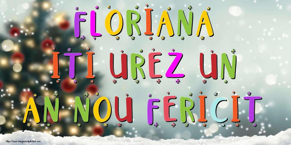 Felicitari de Anul Nou - Floriana, iti urez un An Nou Fericit!