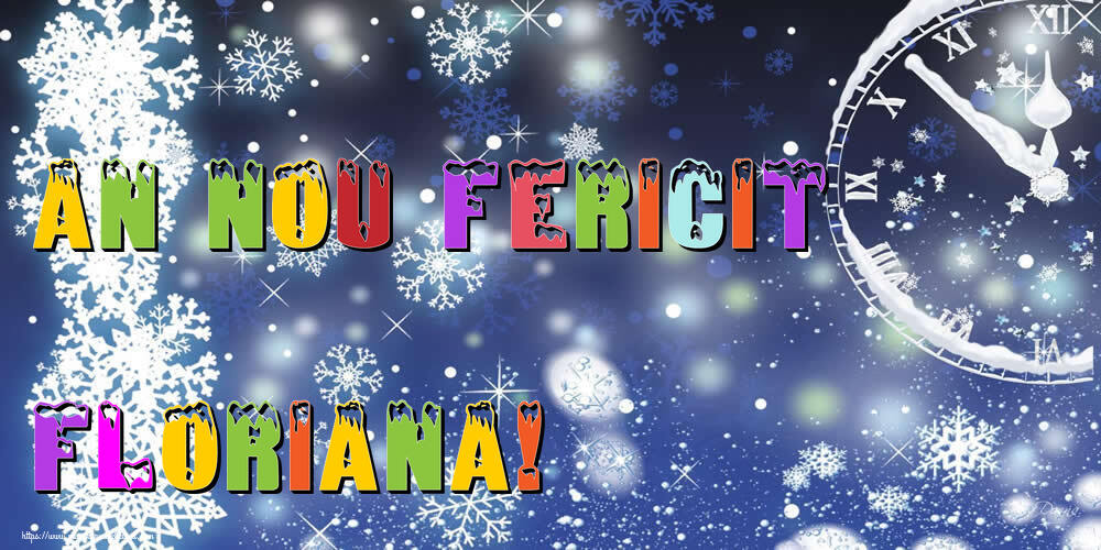 Felicitari de Anul Nou - An nou fericit Floriana!