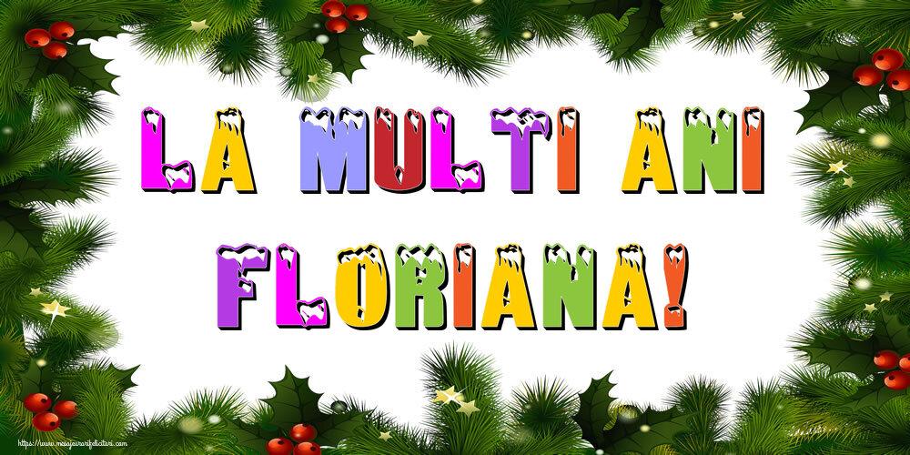 Felicitari de Anul Nou - La multi ani Floriana!