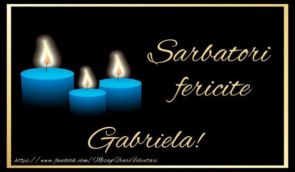 Felicitari de Anul Nou - Sarbatori fericite Gabriela!