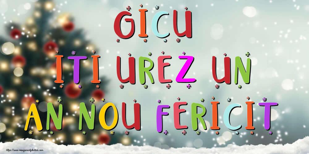 Felicitari de Anul Nou - Gicu, iti urez un An Nou Fericit!